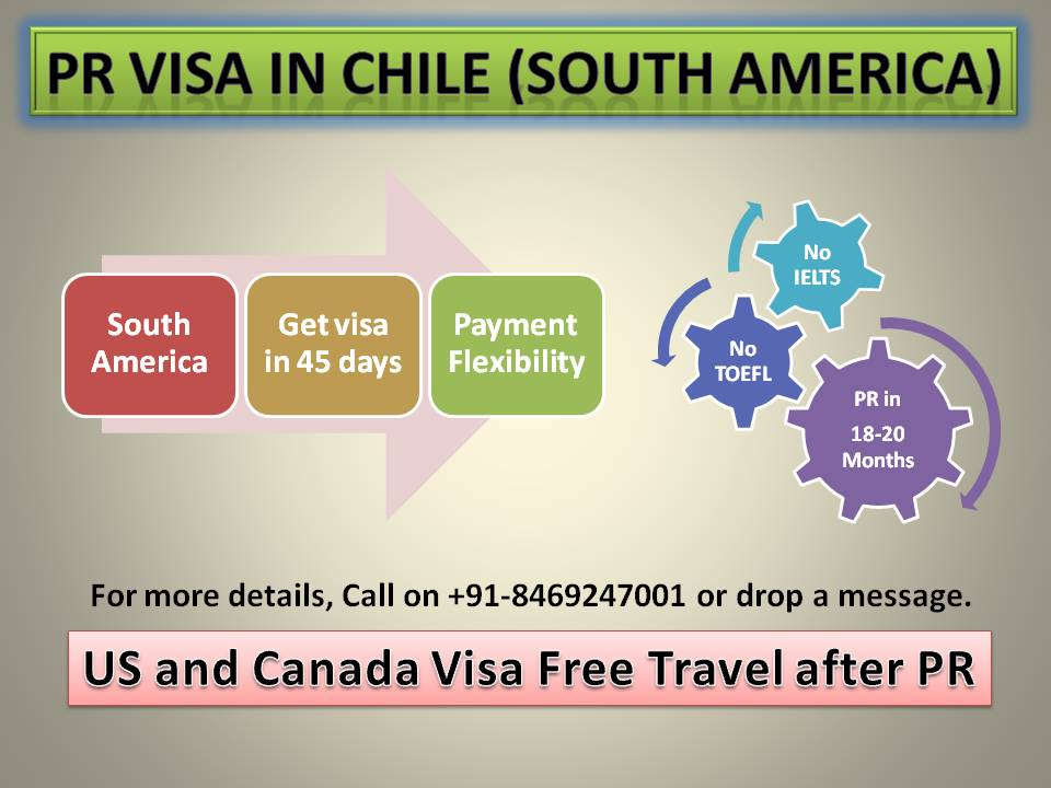 PR opportunity in Chile, get visa in Chile, vipul mali, post a resume, work permit in Chile, get settled in Chile, vipul m mali