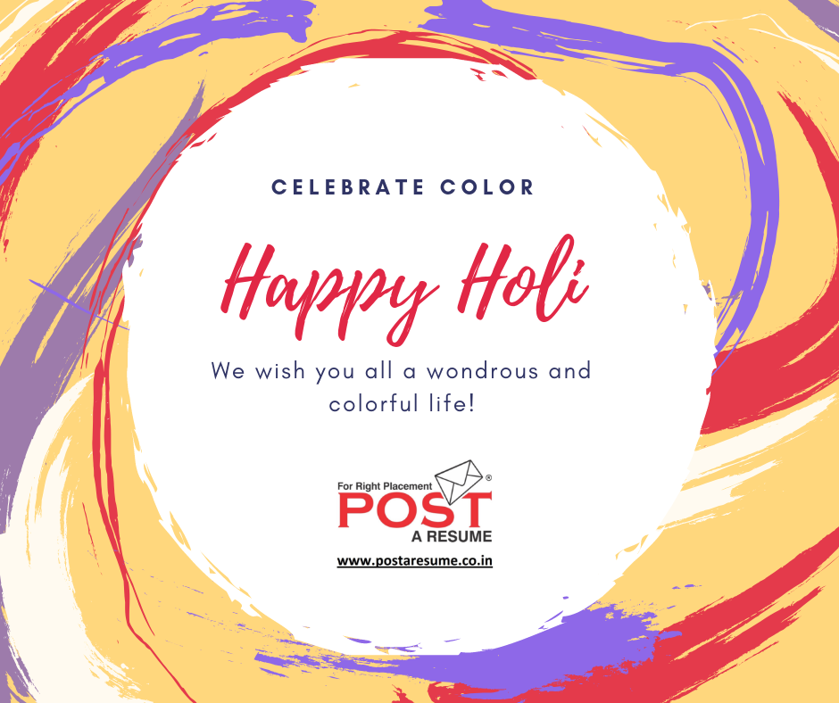 Happy Holi, Festival of colors, dhuleti, pongal, onam, resumewritervipul, postaresume,
