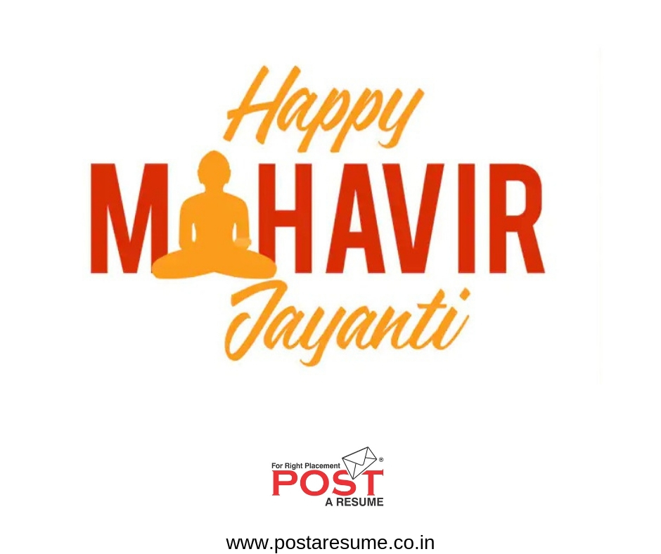 Happy Mahavir Jayanti, post a resume, vipul mali, hr consultant. placement agency, best job consultancy