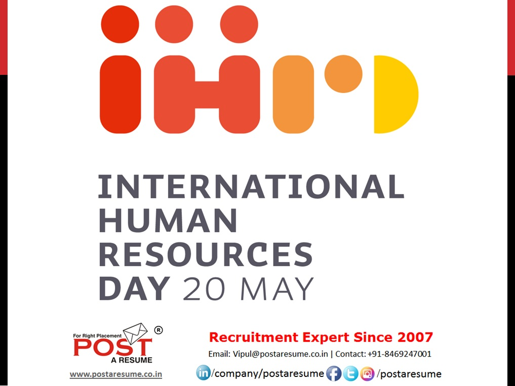 internationa human resource day 20 may 2020 - post a resume - vipul mali